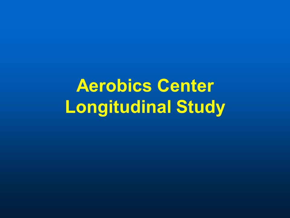 Aerobics Center Longitudinal Study