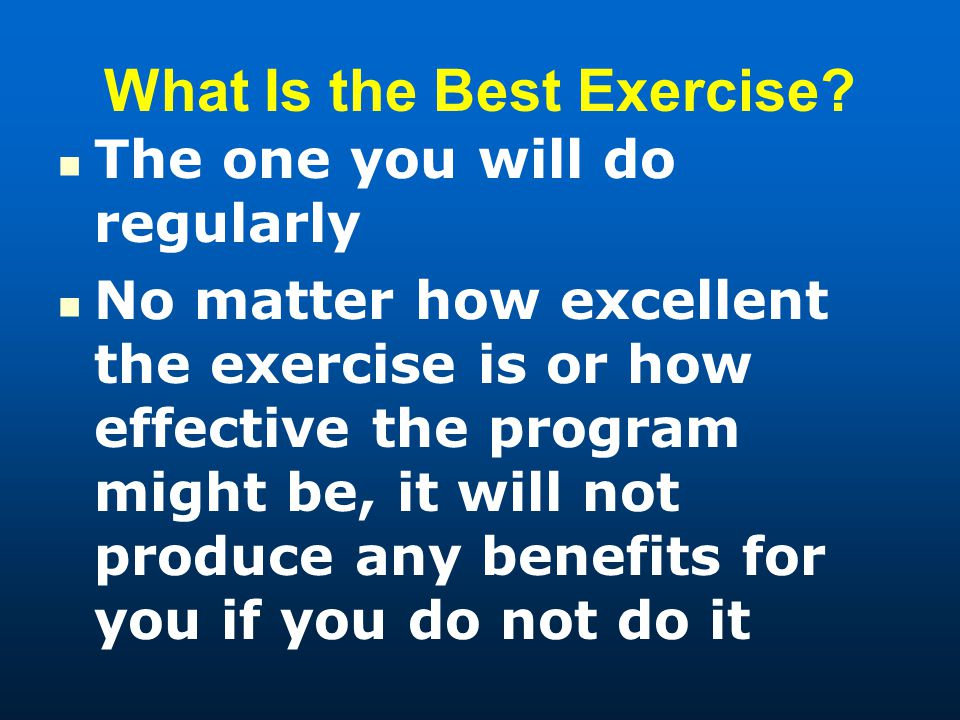 What Is the Best Exercise.