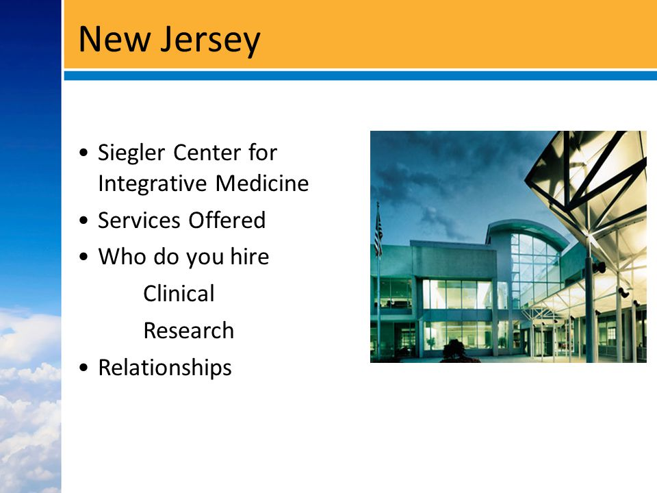 New Jersey Siegler Center for Integrative Medicine Services Offered Who do you hire Clinical Research Relationships