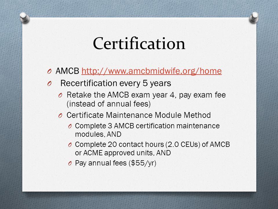 Licensure O National O AMCB certification O National Provider Identifier (NPI) O DEA License O State O RN license O APRN, APN, CNM/CM state license O Controlled substances registration