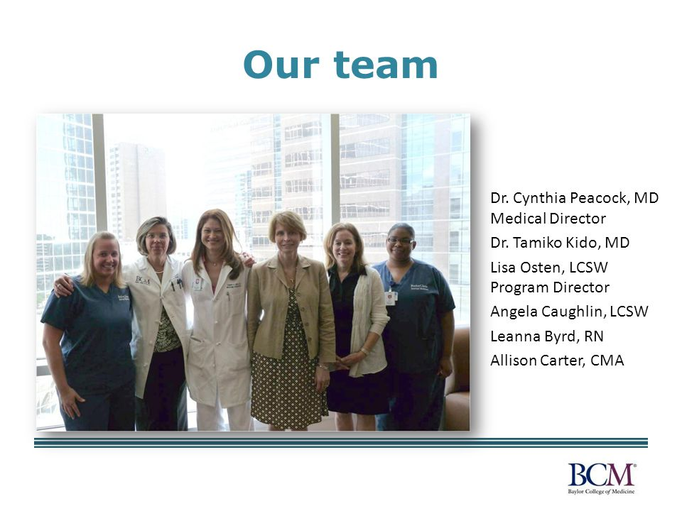 Our team Dr. Cynthia Peacock, MD Medical Director Dr.