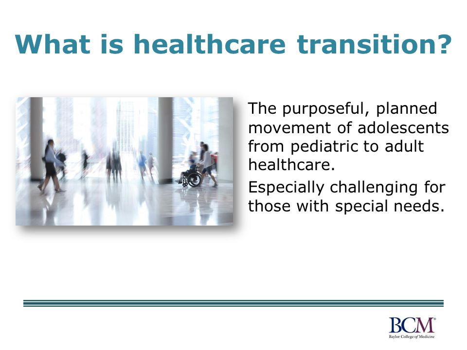 What is healthcare transition.