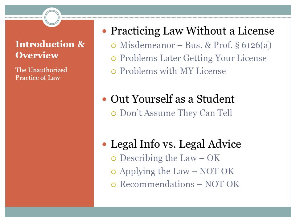 The Unauthorized Practice of Law Practicing Law Without a License Misdemeanor – Bus.