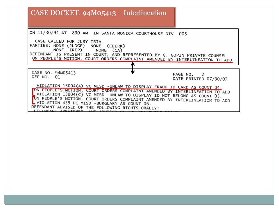 CASE DOCKET: 94M05413 – Interlineation