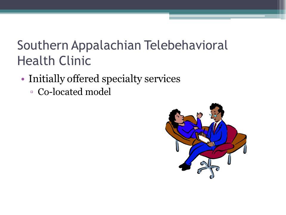 Southern Appalachian Telebehavioral Health Clinic Move towards more collaborative in November 2010.