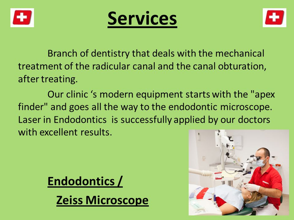 Services Branch of dentistry that deals with the mechanical treatment of the radicular canal and the canal obturation, after treating.