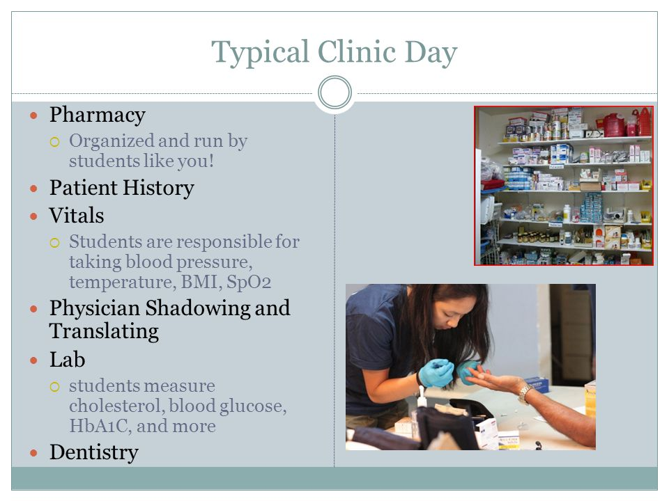 Typical Clinic Day Pharmacy Organized and run by students like you.
