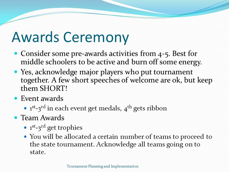 Awards Ceremony Consider some pre-awards activities from 4-5.