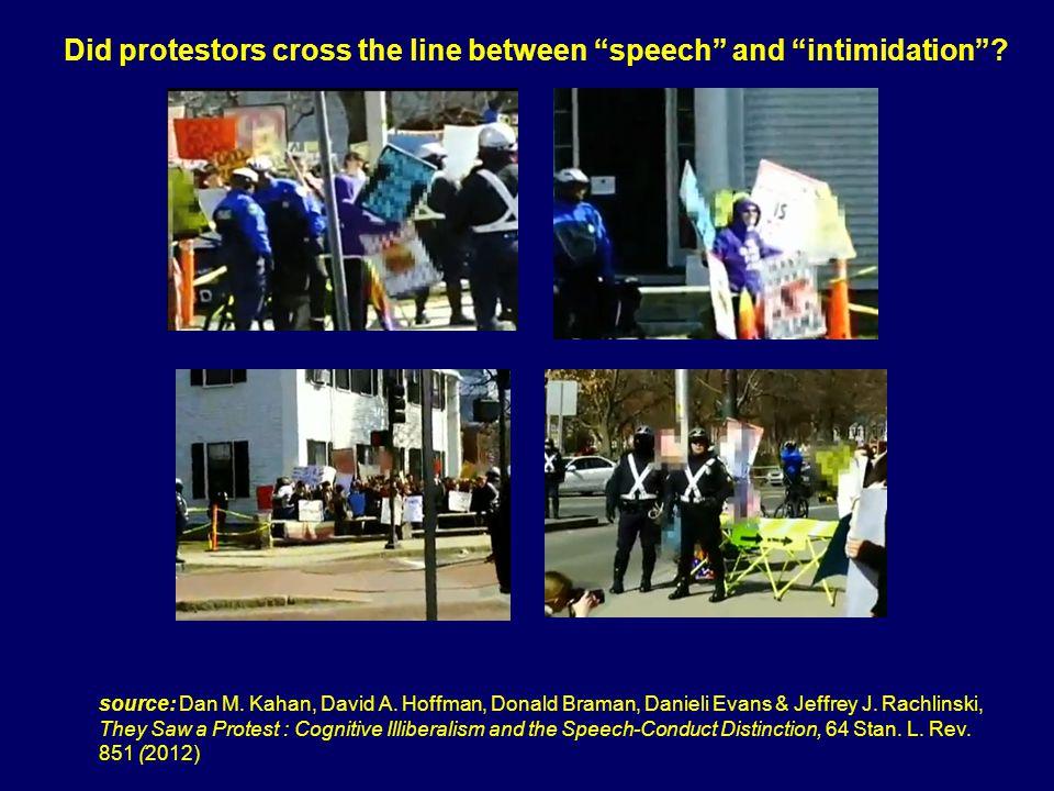 Did protestors cross the line between speech and intimidation.