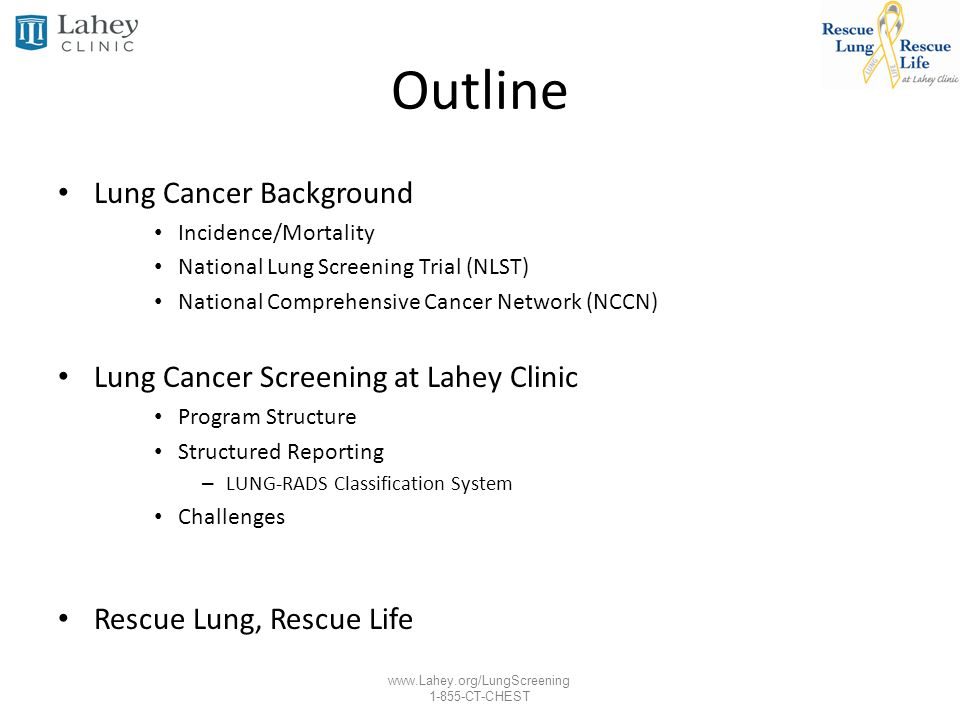 www.Lahey.org/LungScreening 1-855-CT-CHEST NCCN Recommendation Categories NCCN Guidelines® for Lung Cancer Screening (V.1.2012) www.nccn.org