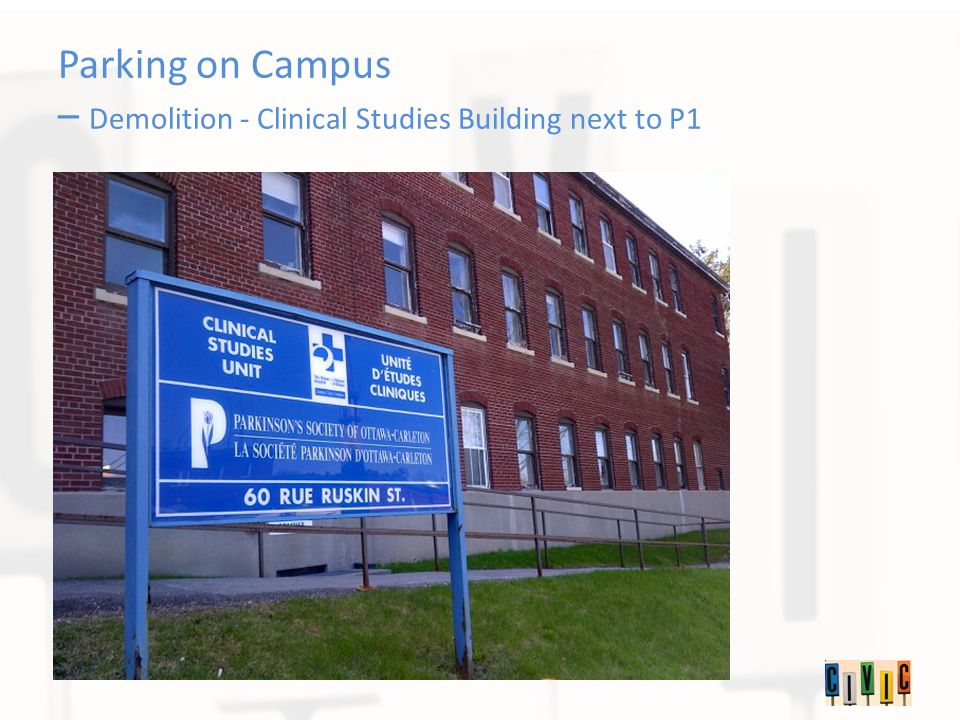 Parking on Campus – Demolition - Clinical Studies Building next to P1