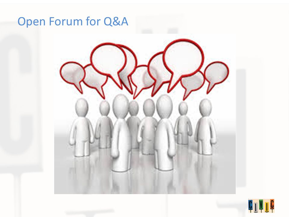 Open Forum for Q&A