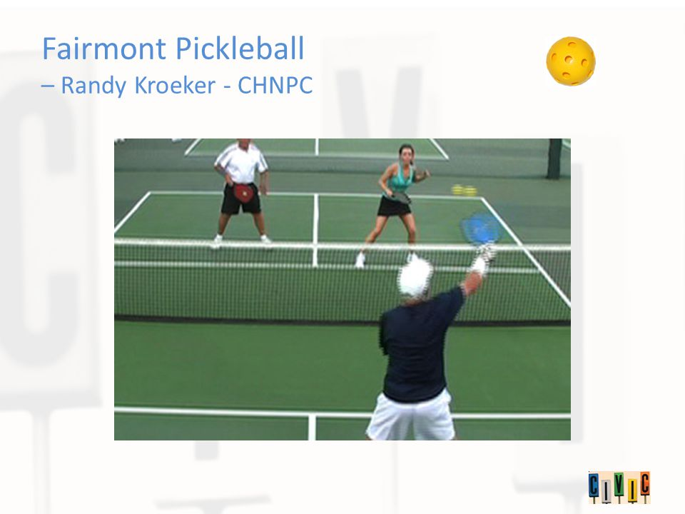 Fairmont Pickleball – Randy Kroeker - CHNPC