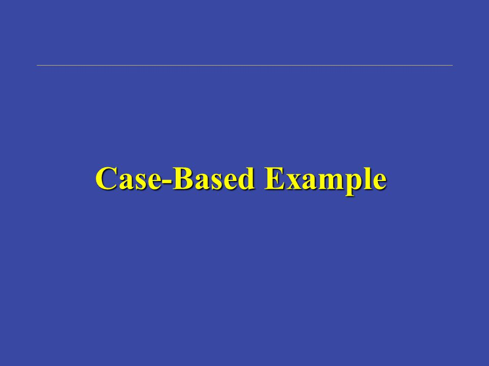 Case-Based Example