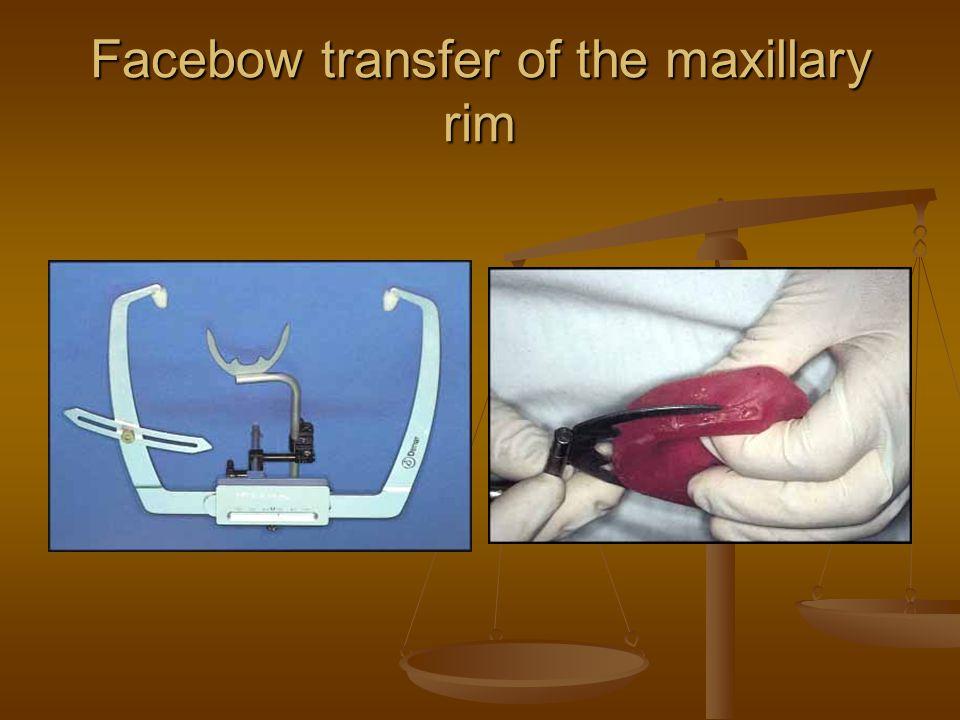 Facebow transfer of the maxillary rim
