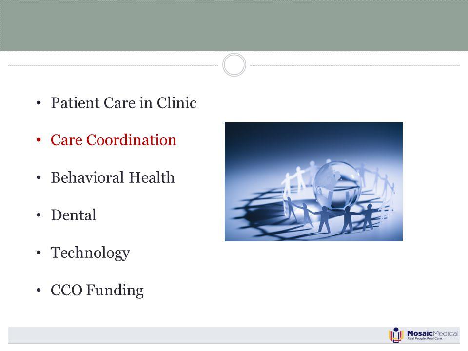 Care Coordination PAST Patient guides care transition