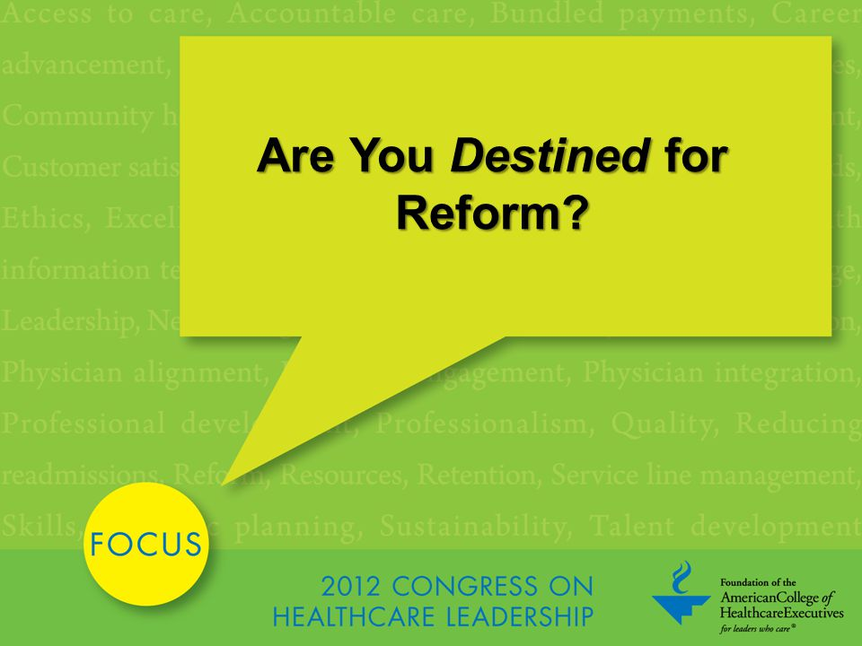 Are You Destined for Reform?