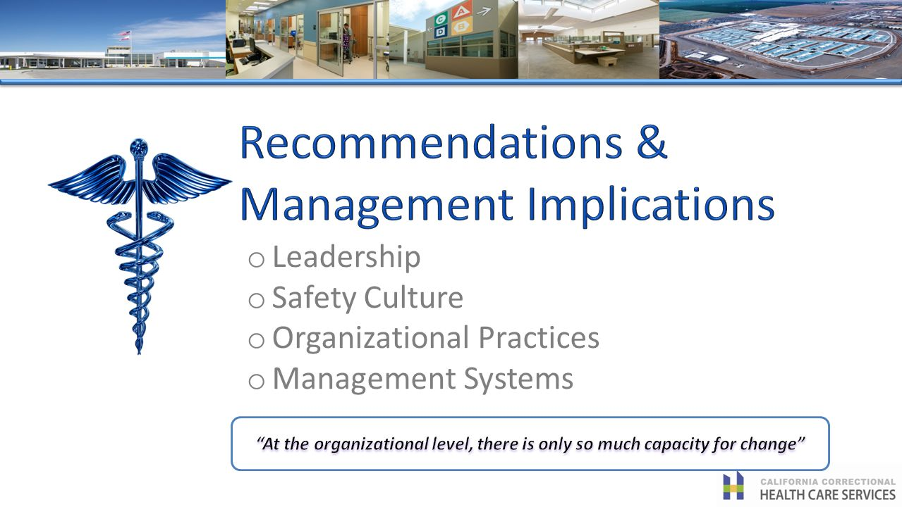 o Leadership o Safety Culture o Organizational Practices o Management Systems
