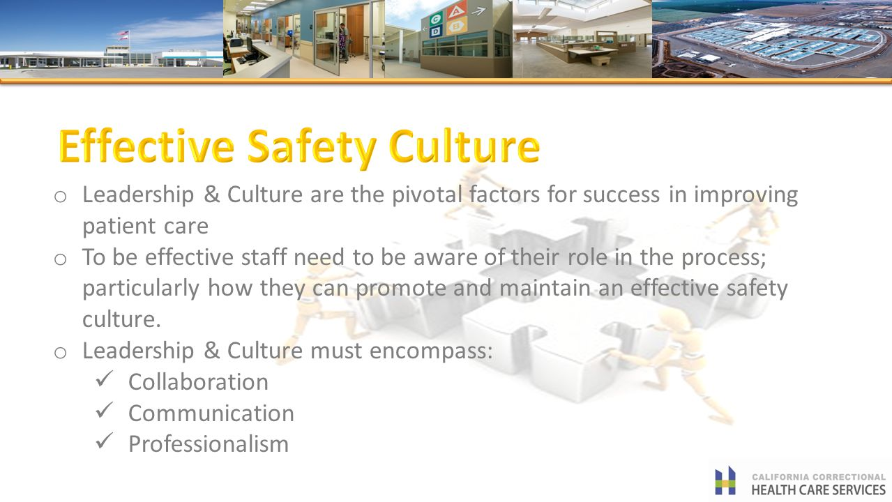 o Leadership & Culture are the pivotal factors for success in improving patient care o To be effective staff need to be aware of their role in the pro