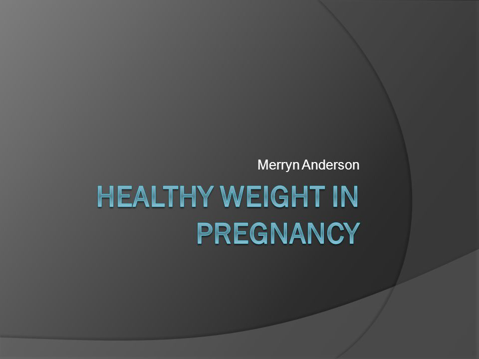 Summary Why healthy weight in pregnancy is important The situation nationally and in Cornwall Moving forward