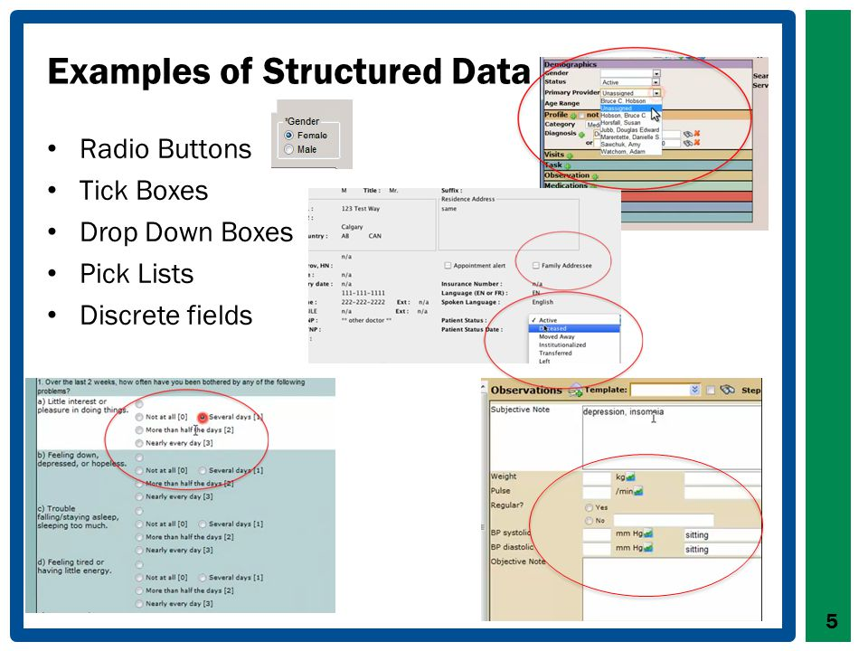 Examples of Unstructured Data Fields where notes can be written Includes drawings and sentences 6