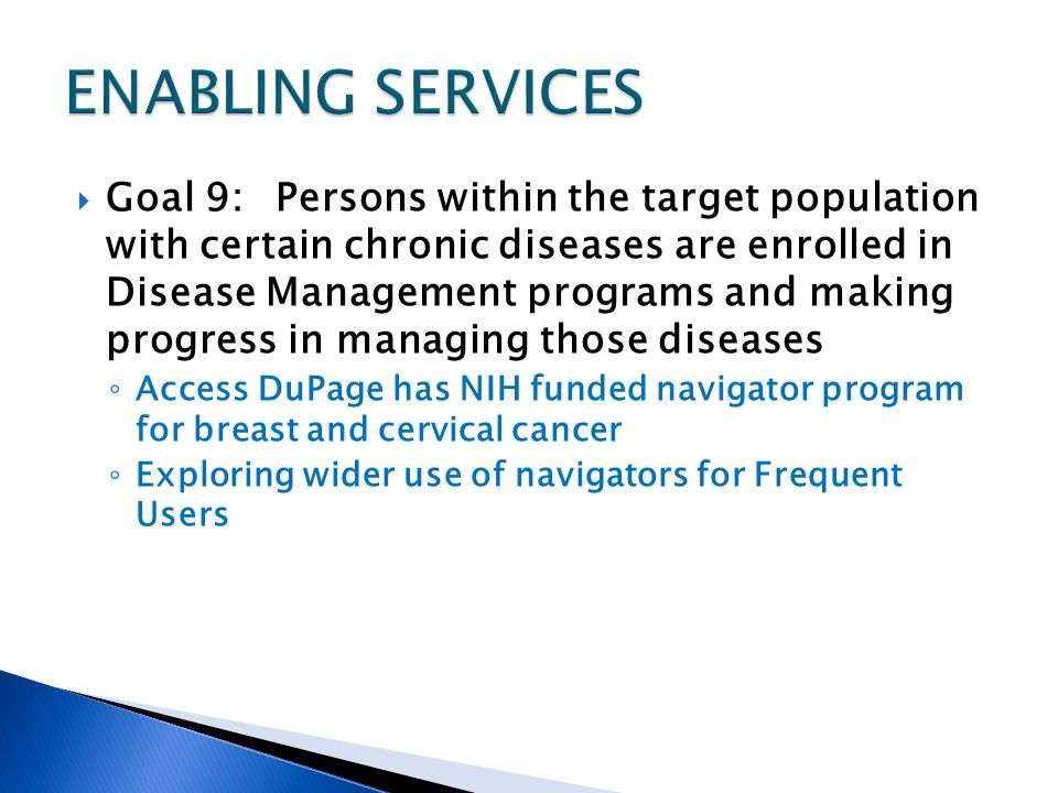 Goal 9:Persons within the target population with certain chronic diseases are enrolled in Disease Management programs and making progress in managing