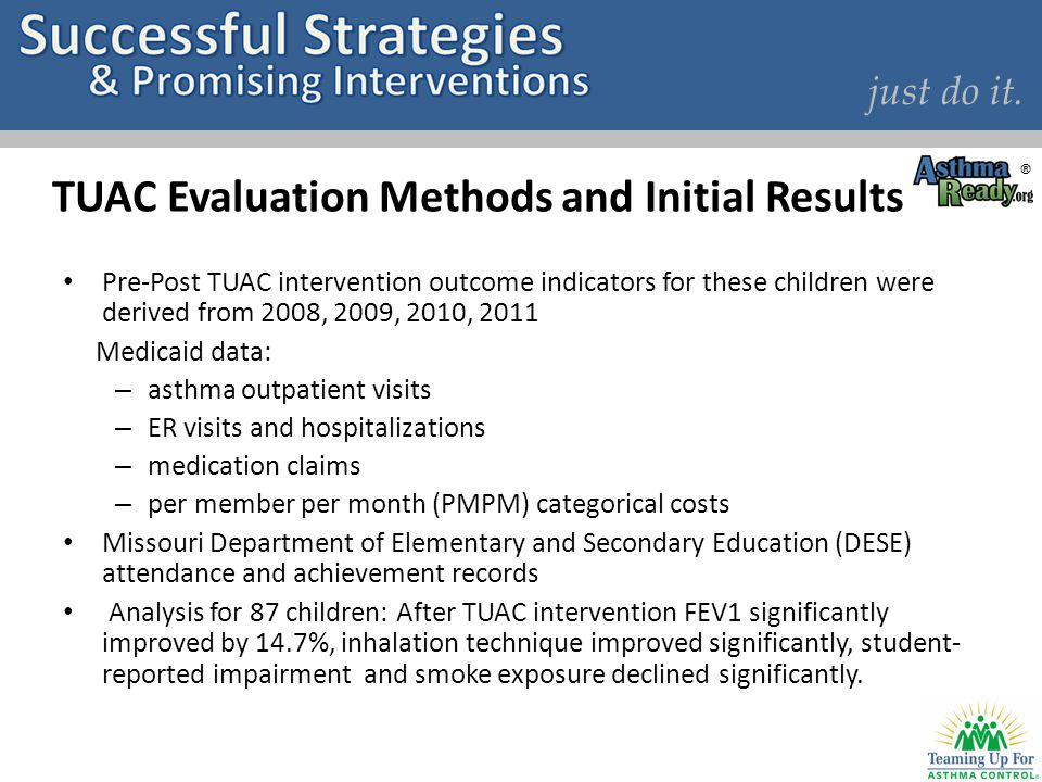 just do it. TUAC Evaluation Methods and Initial Results Pre-Post TUAC intervention outcome indicators for these children were derived from 2008, 2009,