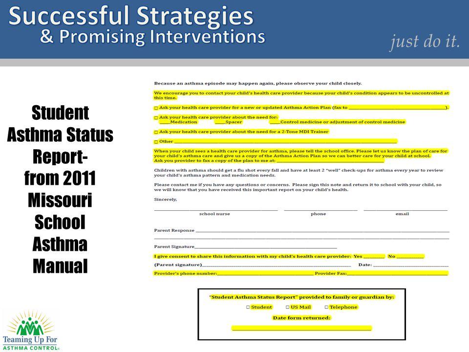just do it. Student Asthma Status Report- from 2011 Missouri School Asthma Manual