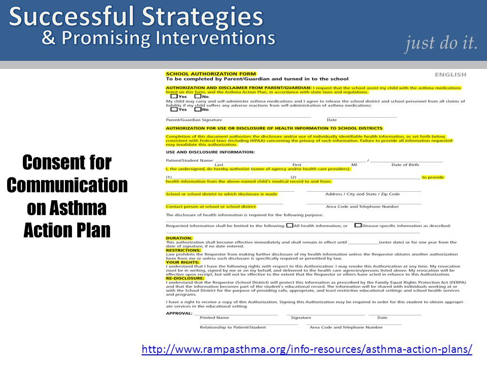 just do it. Consent for Communication on Asthma Action Plan http://www.rampasthma.org/info-resources/asthma-action-plans/
