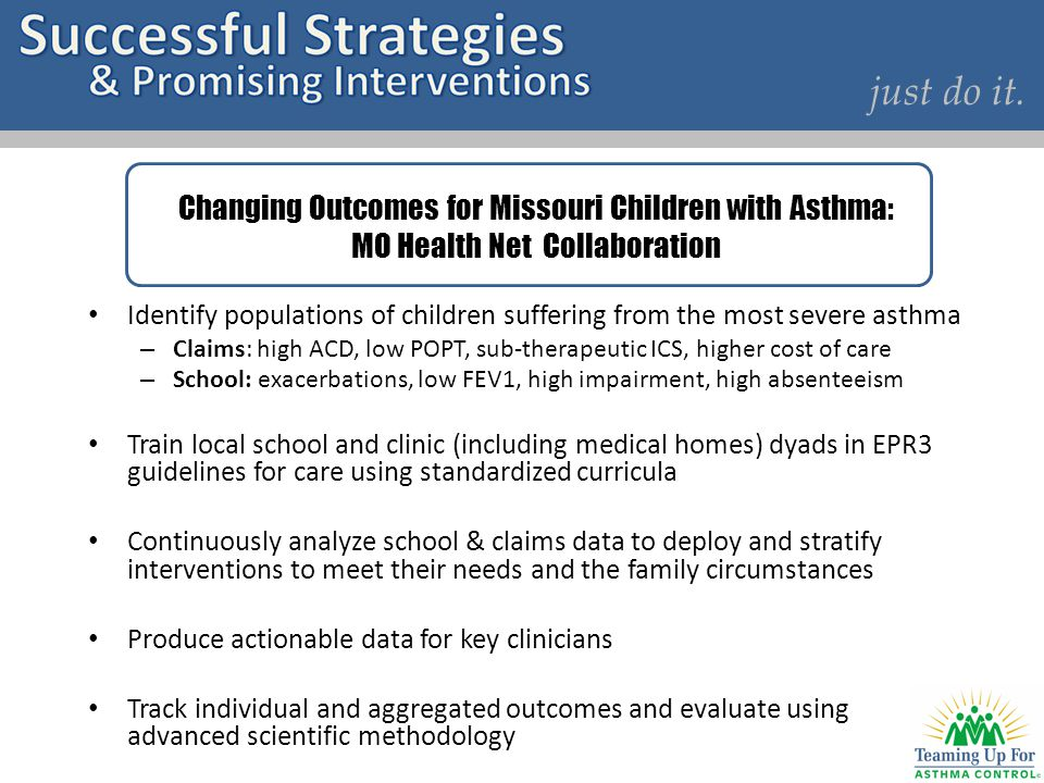 Identify populations of children suffering from the most severe asthma – Claims: high ACD, low POPT, sub-therapeutic ICS, higher cost of care – School