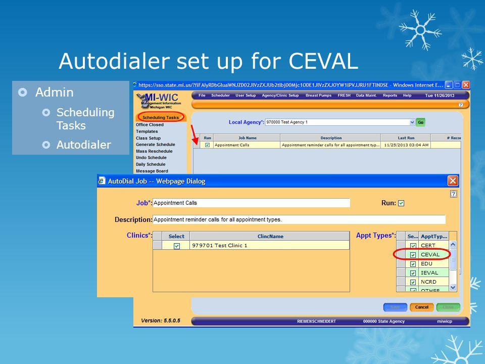 Autodialer set up for CEVAL Admin Scheduling Tasks Autodialer