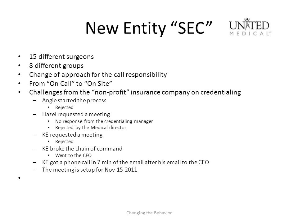 New Entity SEC 15 different surgeons 8 different groups Change of approach for the call responsibility From On Call to On Site Challenges from the non