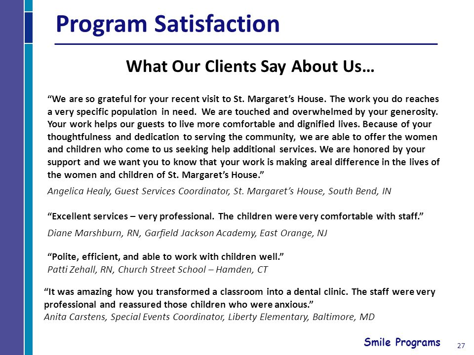 Smile Programs We are so grateful for your recent visit to St.