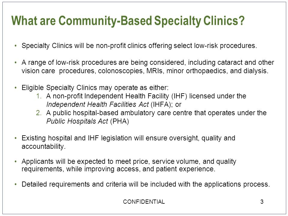 What are Community-Based Specialty Clinics.