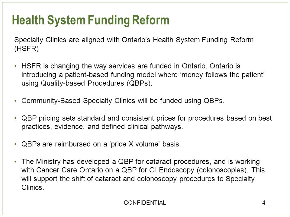 Funding Specialty Clinics There is no new funding for Specialty Clinics.