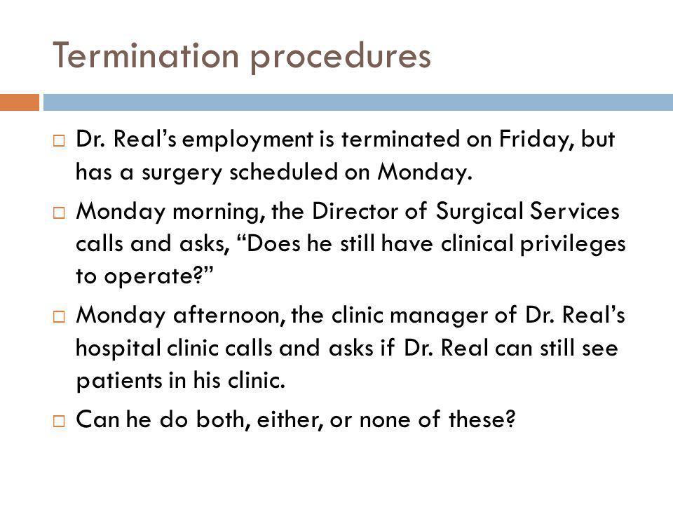 Termination procedures Dr.