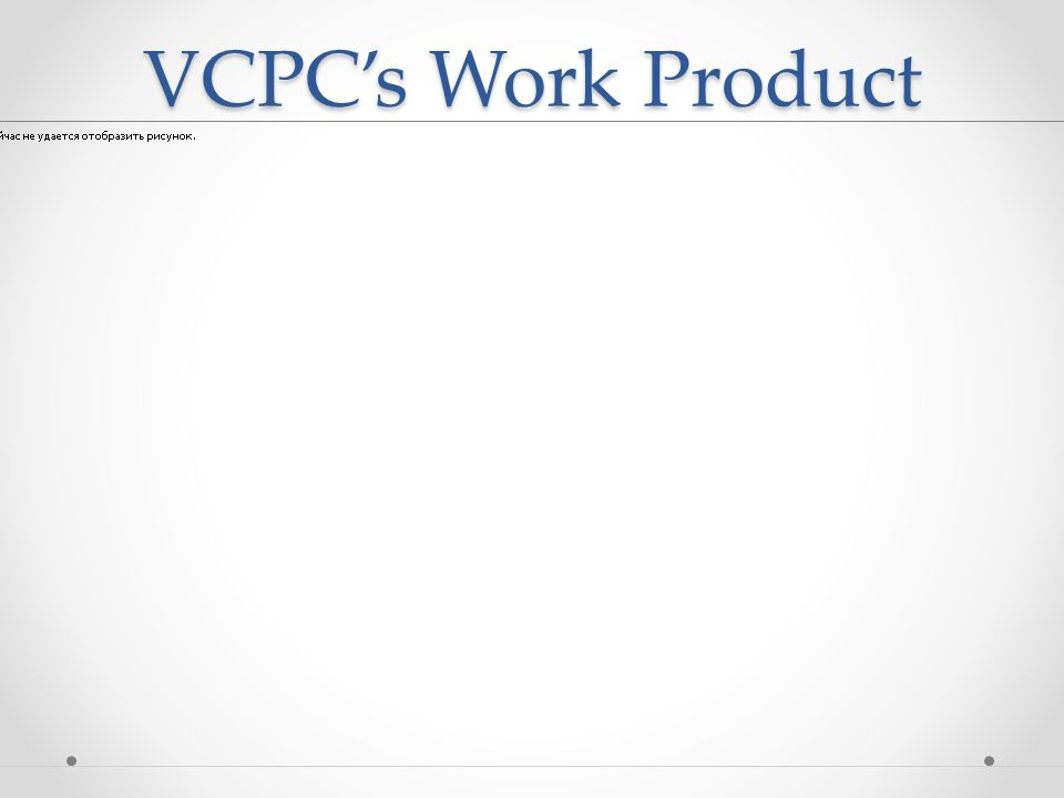 VCPCs Work Product