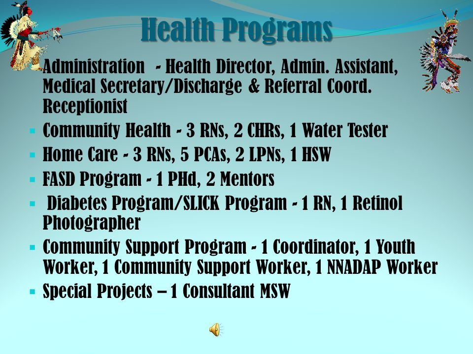 Health Programs Administration - Health Director, Admin. Assistant, Medical Secretary/Discharge & Referral Coord. Receptionist Community Health - 3 RN
