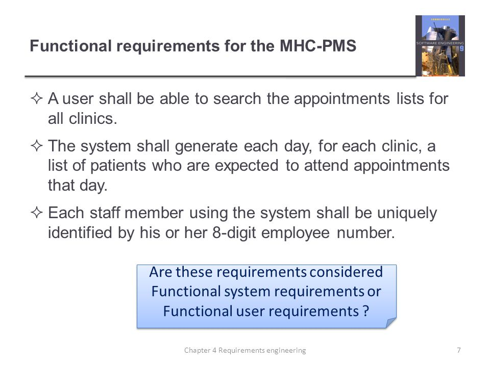 Functional requirements for the MHC-PMS A user shall be able to search the appointments lists for all clinics.