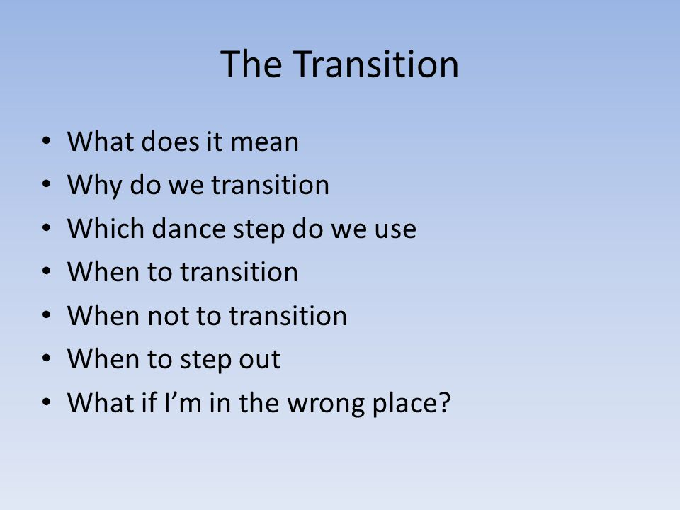 Secondary Transition What does it mean? When do we use it? How do we do it? Need to recover