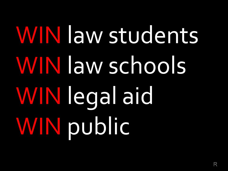 WIN law students WIN law schools WIN legal aid WIN public R