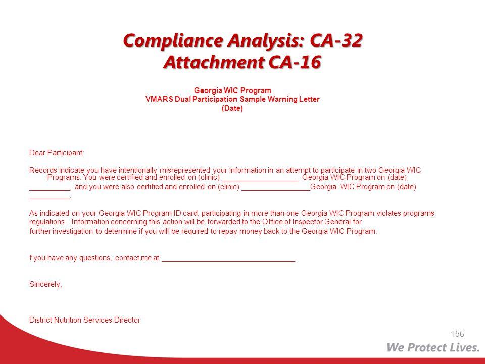 Compliance Analysis: CA-32 Attachment CA-16 Georgia WIC Program VMARS Dual Participation Sample Warning Letter (Date) Dear Participant: Records indica