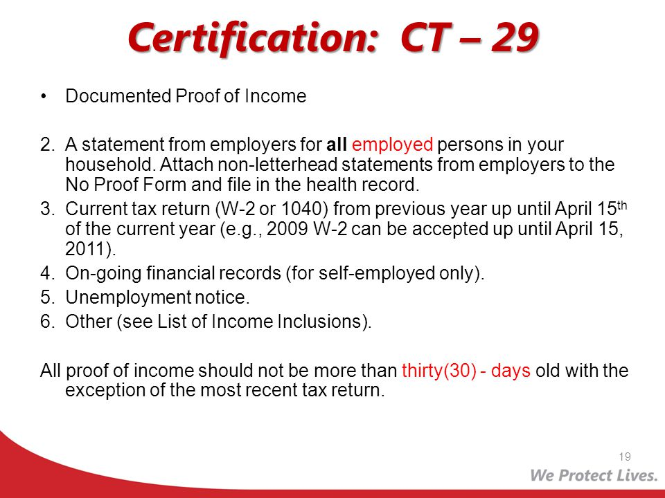 Certification: CT – 29 Documented Proof of Income 2.A statement from employers for all employed persons in your household. Attach non-letterhead state