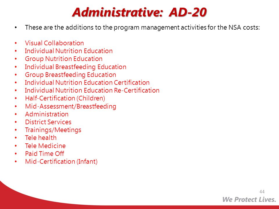 Administrative: AD-20 These are the additions to the program management activities for the NSA costs: Visual Collaboration Individual Nutrition Educat
