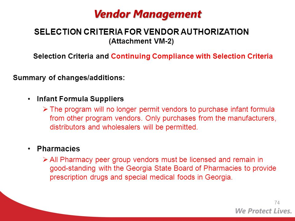 Selection Criteria and Continuing Compliance with Selection Criteria Summary of changes/additions: Infant Formula Suppliers The program will no longer