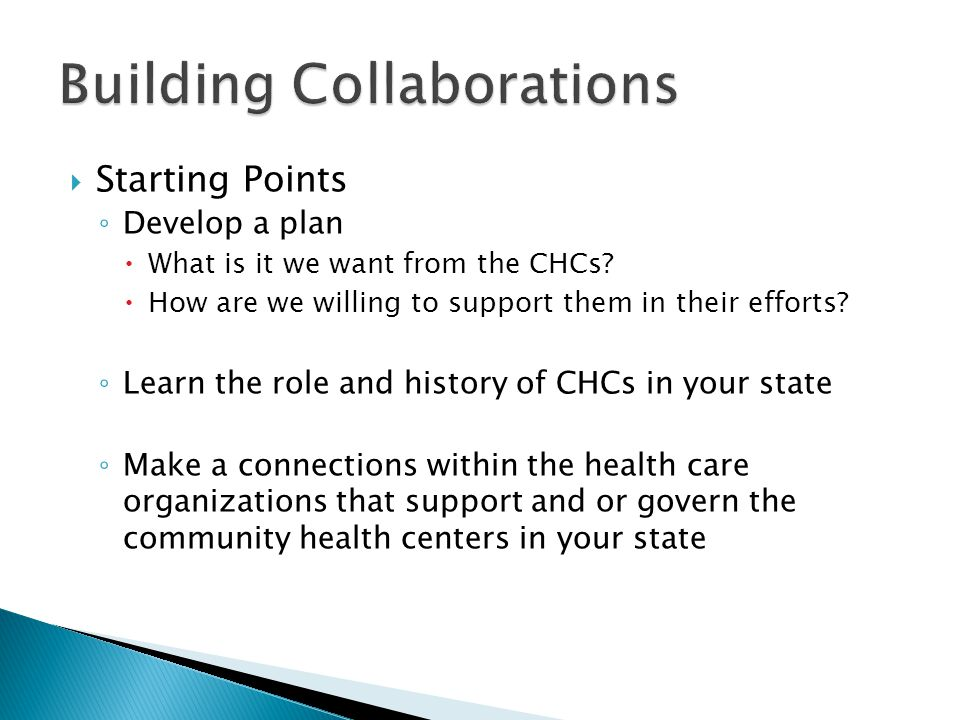 Starting Points Develop a plan What is it we want from the CHCs.