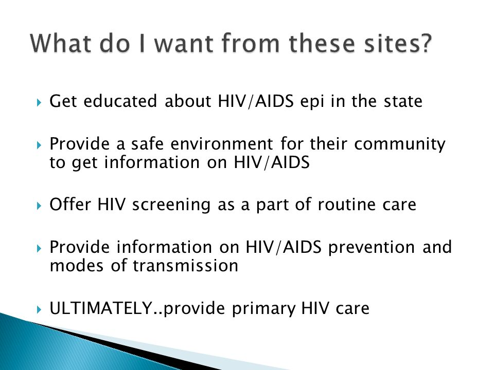 Get educated about HIV/AIDS epi in the state Provide a safe environment for their community to get information on HIV/AIDS Offer HIV screening as a part of routine care Provide information on HIV/AIDS prevention and modes of transmission ULTIMATELY..provide primary HIV care