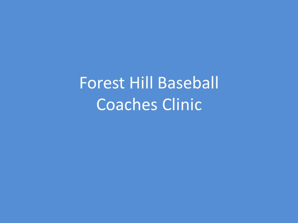 Forest Hill Baseball Coaches Clinic