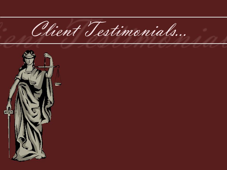 Client Testimonials…