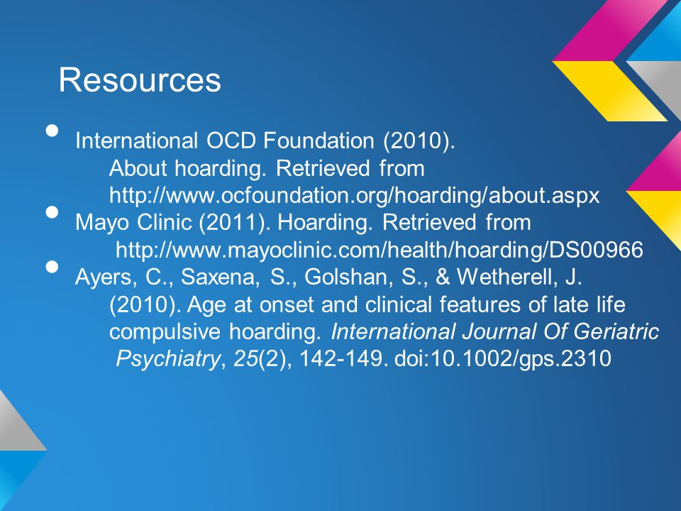 Resources International OCD Foundation (2010). About hoarding.